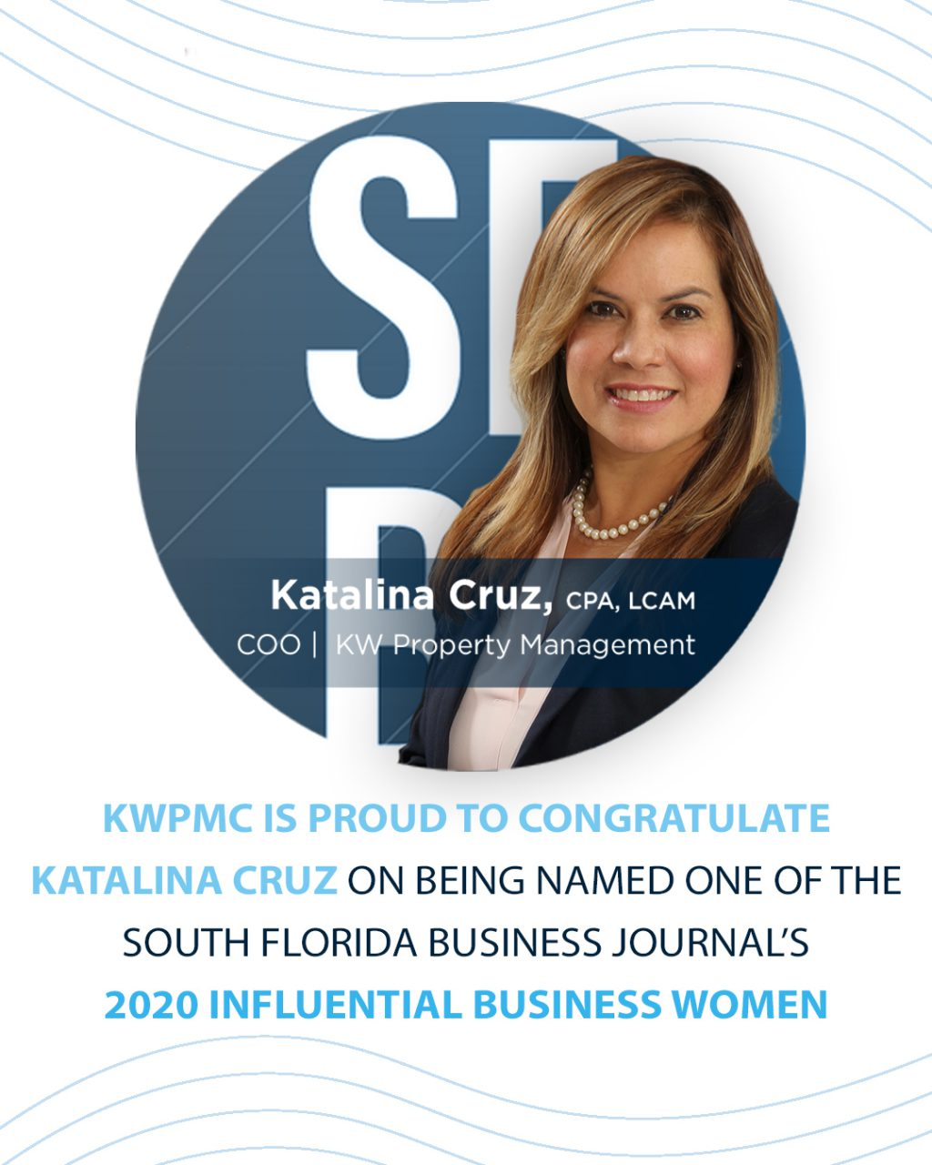 "Katalina Cruz Honored As An ""Influential Business Woman"""
